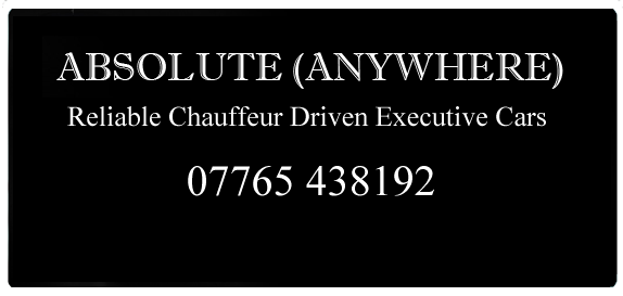 Absolute Anywhere, Reliable Chauffeur Driven Executive Cars